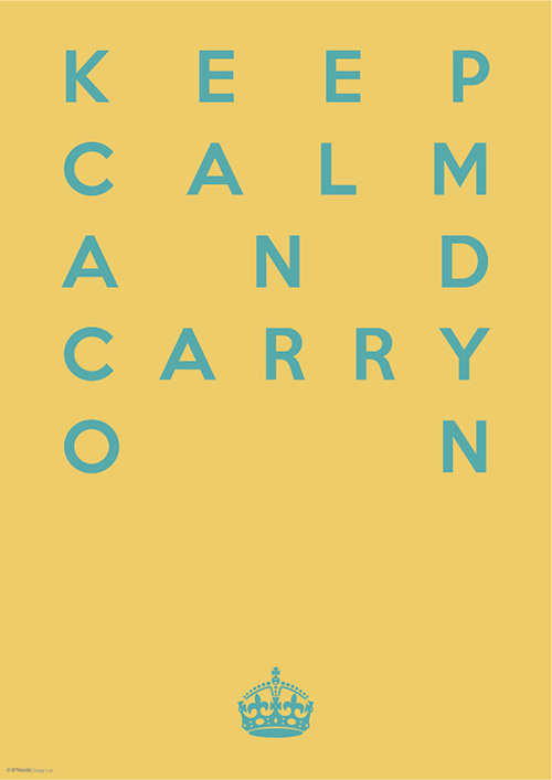 KEEP CALM AND CARRY ON 12
