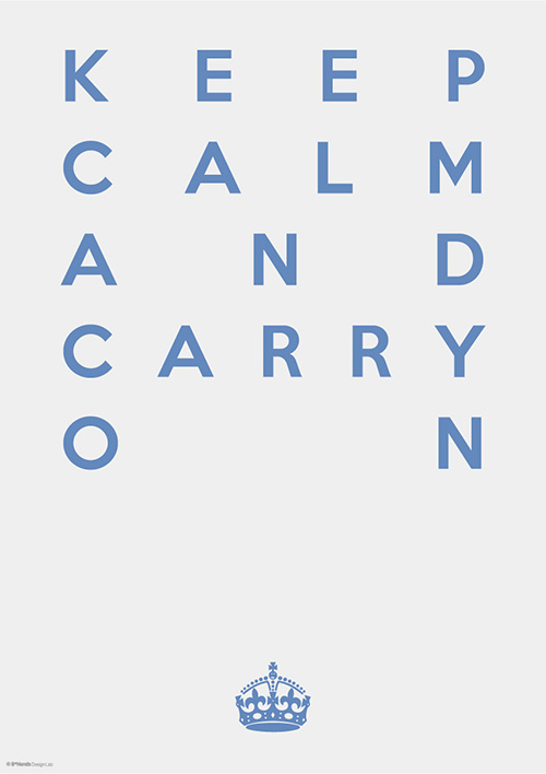 KEEP CALM AND CARRY ON 11