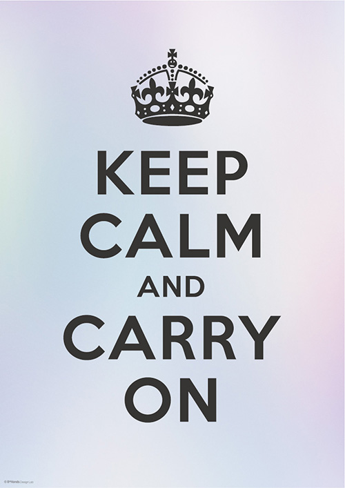KEEP CALM AND CARRY ON 10