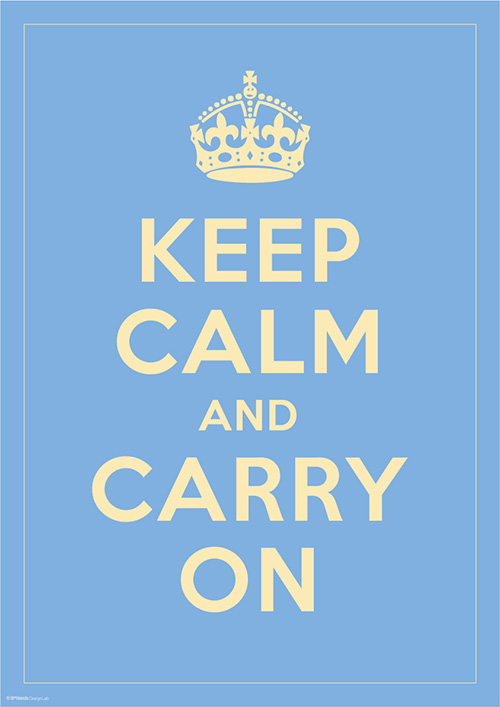 KEEP CALM AND CARRY ON 8
