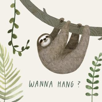 Sloth Sayings I